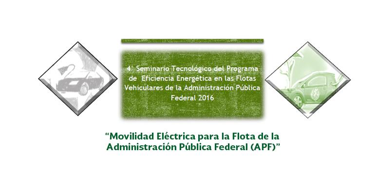 Movilidad Eléctrica para la Flota de la Administración Pública Federal (APF)