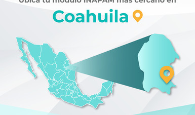 Coahuila Módulos Inapam Instituto Nacional De Las