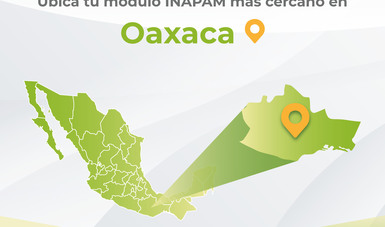 Oaxaca Módulos Inapam Instituto Nacional De Las Personas