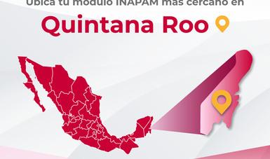Quintana Roo Módulos Inapam Instituto Nacional De Las