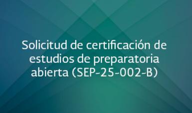 Solicitud De Certificacion De Estudios De Preparatoria Abierta Sep