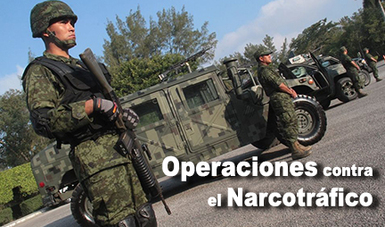 Personal militar en operaciones contra el narcotráfico.