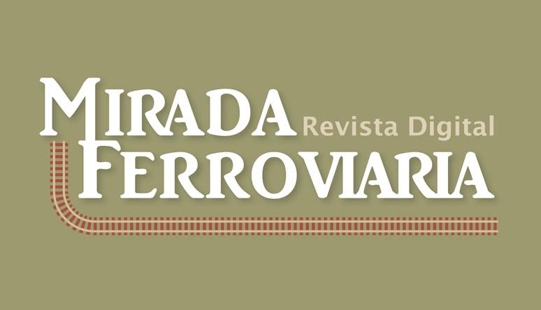 Revista Mirada Ferroviaria