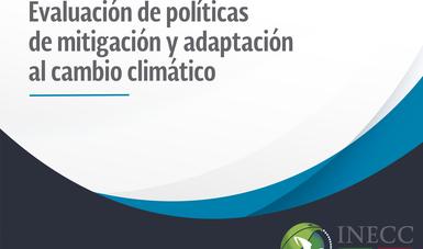 Evaluación de las Políticas de Mitigación y Adaptación al Cambio Climático