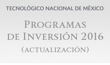 Programas de Inversión 2016 (Actualización)