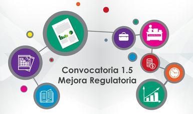 Obtención de apoyos para proyectos de Mejora Regulatoria de la Convocatoria 1.5 del INADEM