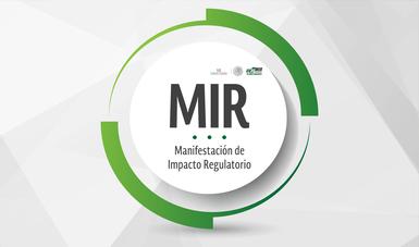 Manifestación de Impacto Regulatorio (MIR)