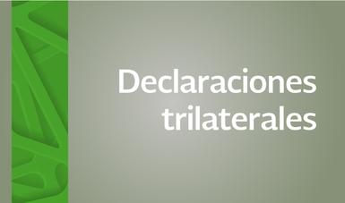 Declaraciones trilaterales