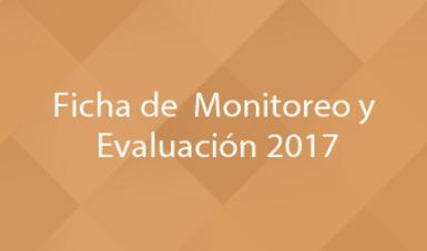 Ficha de Monitoreo y Evaluación 2017