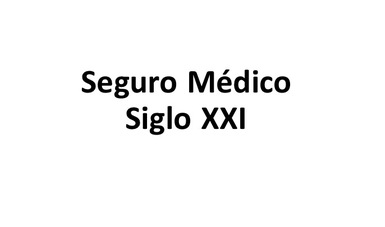 Seguro Médico Siglo Xxi Comisión Nacional De Protección