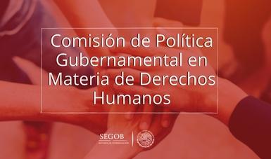 Comisión de Política Gubernamental en Materia de Derechos Humanos