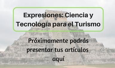 Revista Expresiones: Ciencia y Tecnología para el Turismo