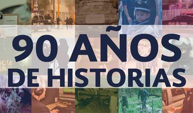 90 años de historias