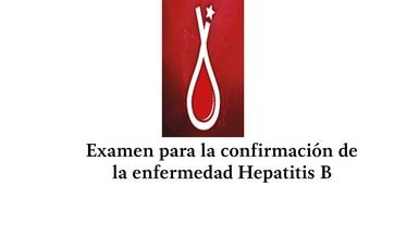 Examen para la confirmación de la enfermedad Hepatitis B