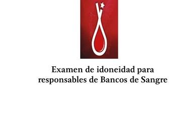 Examen de idoneidad para responsables de Bancos de Sangre
