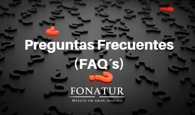 Preguntas frecuentes en FONATUR