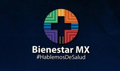 Campaña publicitaria Bienestar Mx