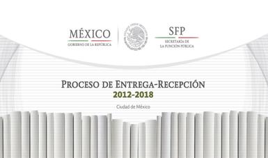 Proceso de Entrega-Recepción 2012-2108