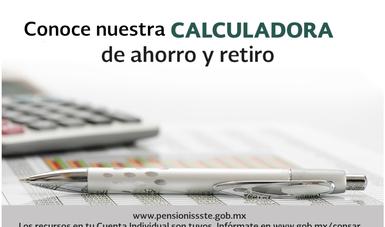 Calculadora de ahorro y retiro PENSIONISSSTE