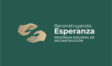 Lineamientos Generales del Programa Nacional de Reconstrucción 2019