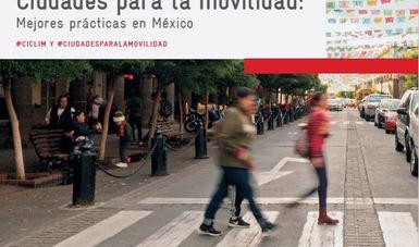 Imagen de la portada del estudio Ciudades para la Movilidad: Mejores prácticas en México.