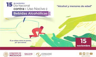 """15 de noviembre, """"Día Nacional contra el Uso Nocivo de Bebidas Alcohólicas, 2019"""""""