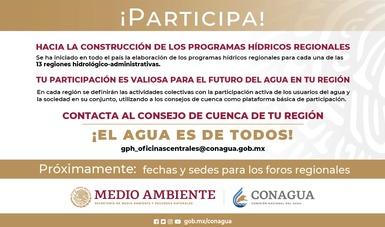 Texto ¡Participa! Hacía la construcción de los programas hídricos regionales. Logotipo de Conagua.