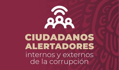 Ciudadanos Alertadores Internos y Externos de la Corrupción