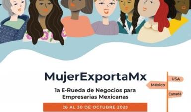 MujerExportaMx 1a E-rueda de Negocios para Empresarias Mexicanas