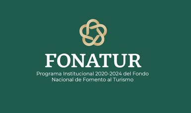 Programa Institucional 2020-2024 del FONATUR