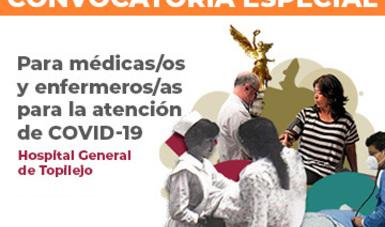 Convocatoria Especial Hospital General de Topilejo