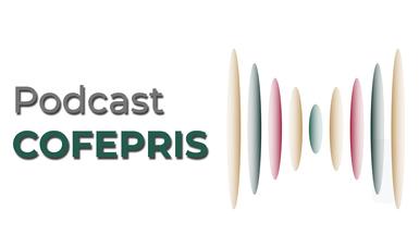 Podcast Cofepris