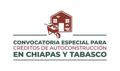 Programa Créditos de Autoconstrucción en Chiapas y Tabasco