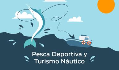 Pesca Deportiva y Turismo Náutico