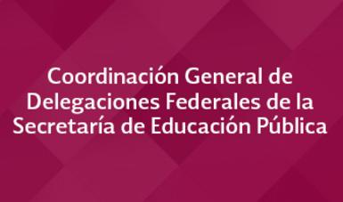 Delegaciones Federales de la SEP