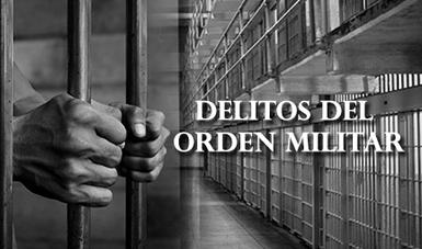 Imagen representativa a delitos del orden militar.