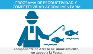 Componente de Acceso al Financiamiento en apoyo a la Pesca