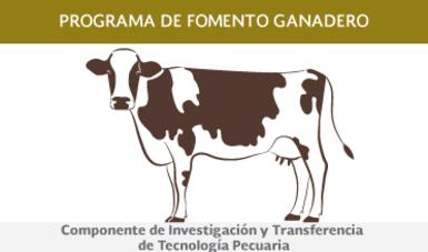 Componente de Investigación y Transferencia de Tecnología Pecuaria