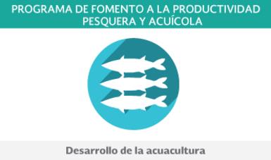 Componente de Desarrollo de la Acuacultura