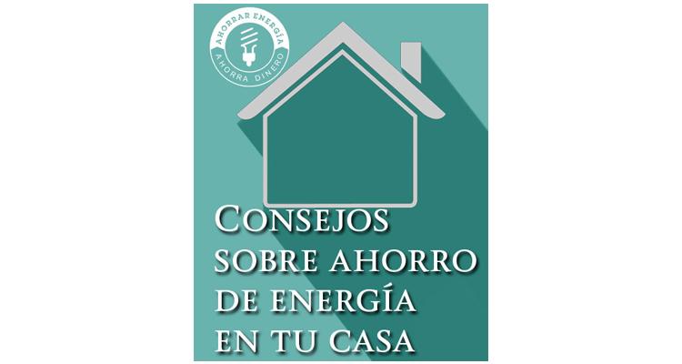 Consejos sobre ahorro de energ a en tu casa comisi n for Consejos para remodelar tu casa