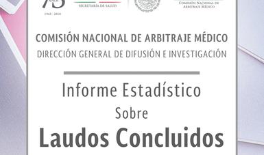 Informe Estadístico Anual sobre Laudos Concluidos