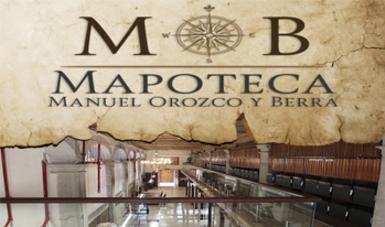 """Mapoteca """"Manuel Orozco y Berra"""""""
