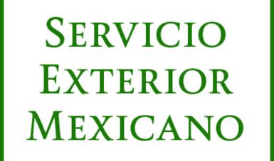 Servicio Exterior Mexicano (SEM)