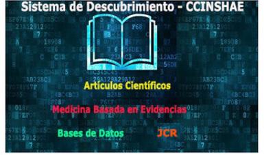 Descubridor CCINSHAE para la consulta de Bases de Datos, Revistas y Artículos Científicos 2018