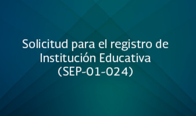 Solicitud para el registro de Institución Educativa