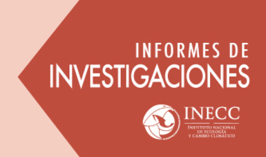 Investigaciones del Instituto Nacional de Ecología y Cambio Climático