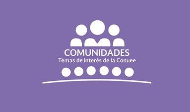 Comunidades Conuee
