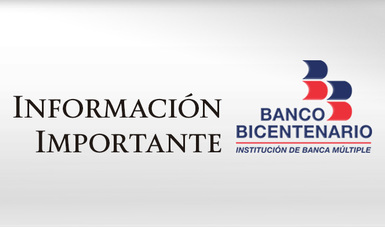 Banco Bicentenario, información importante