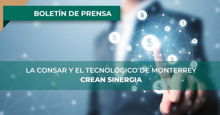 CONSAR y el Tec de Monterrey se unen para adentrar a los jóvenes en temas de ahorro para el retiro a través de las aplicaciones Fintech.