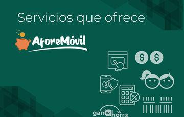 Servicios que ofrece AforeMóvil